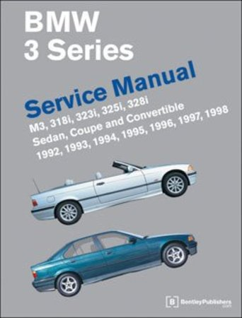 Bentley Bentley Service & Repair Manual - E36 BMW 3-series (1992-1998) B398