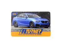 T#343867 - GC10TMS - Turner Motorsport Gift Card - $10 - Turner Gift Cards - BMW MINI